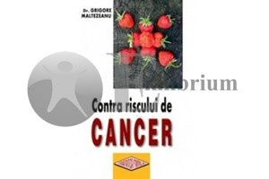 Contra riscului de cancer.
